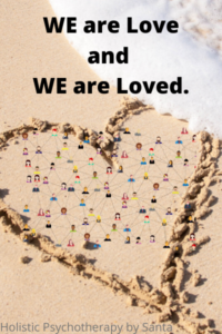 we are love and we are loved